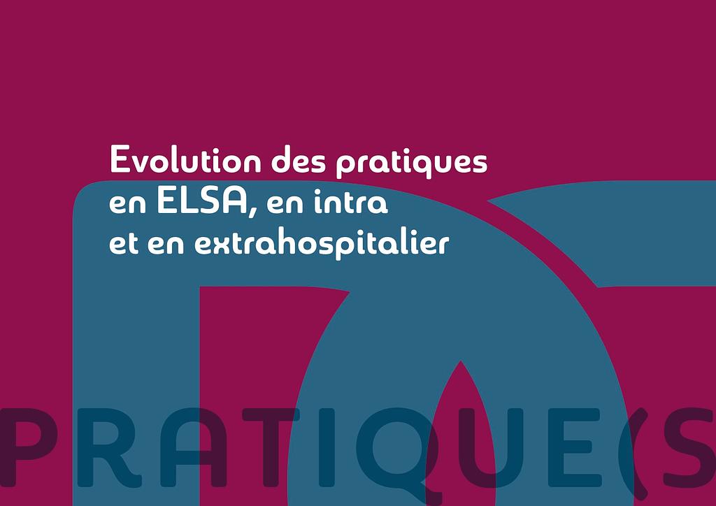 Evolution des pratiques en ELSA