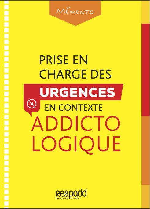 Prise en charge des urgences en contexte addictologique