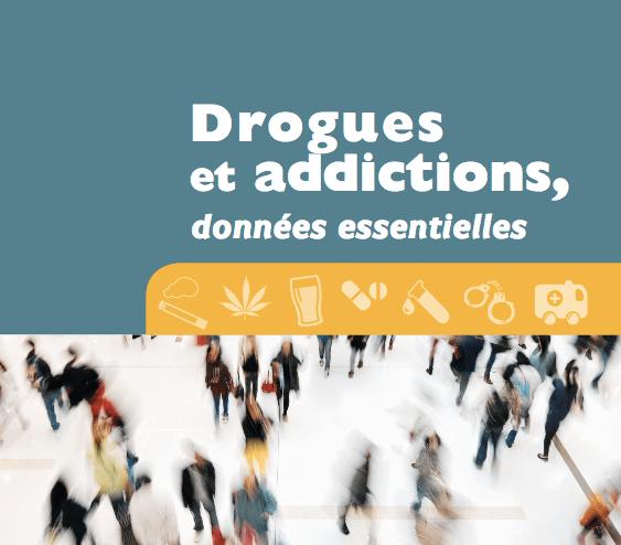 Drogues et addictions, données essentielles – Edition 2019