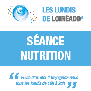 Les Lundis de Loireadd' - Séance Nutrition