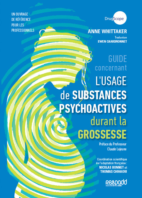 Usage de substances psychoactives durant la grossesse